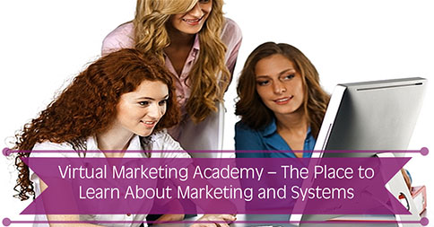 Virtual Marketing Academy – The Place to Learn About Marketing and Systems