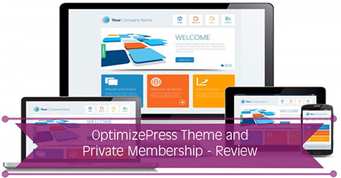 OptimizePress Theme and Membership Site – Review