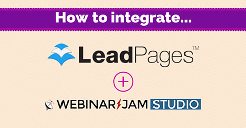 VIDEO: How to Integrate LeadPages with WebinarJam