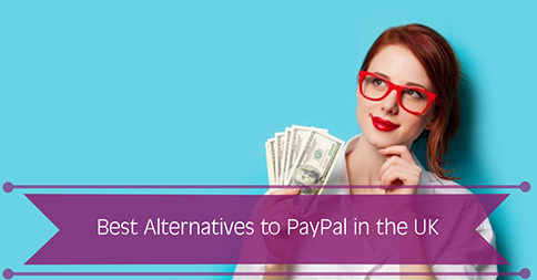 Best Alternatives to PayPal in the UK