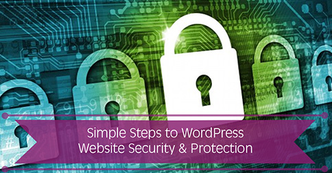 Simple Steps to WordPress Website Security & Protection