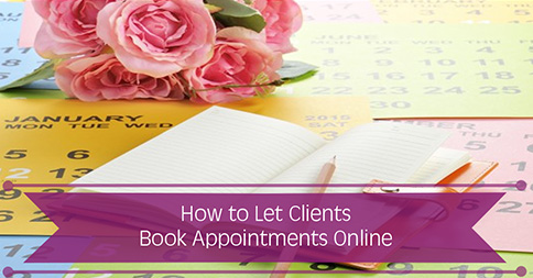 How to Let Clients Book Appointments Online
