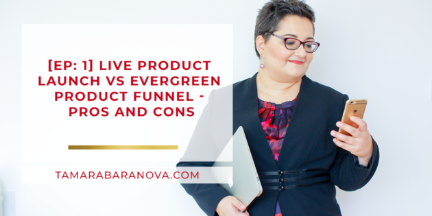 2bee91030687  Ep  1  Live Product Launch vs Evergreen Product Funnel – Pros and Cons